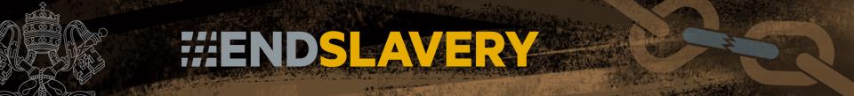 Vatican - End Slavery
